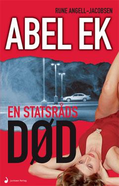 Abel Ek: En statsråds død