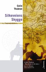 Silkeveiens skygge