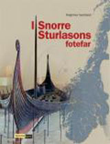 I Snorre Sturlasons fotefar