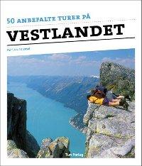 50 anbefalte turer på Vestlandet