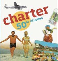 Charter – 50 år til Syden