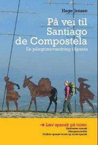 På vei til Santiago de Compostela