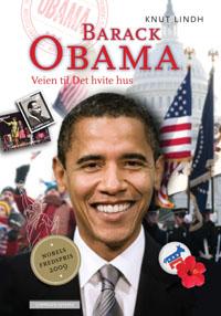 Barack Obama – veien til Det hvite hus