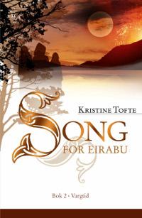 Song for Eirabu 2 – Vargtid