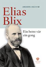 Ein betre vår ein gong. Elias Blix