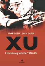 XU. I hemmeleg teneste 1940-45