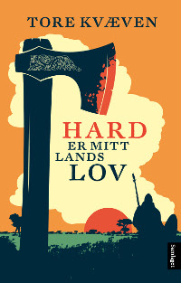 Hard er mitt lands lov