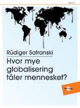 Hvor mye globalisering tåler mennesket?